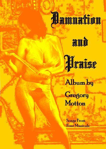 Damnation and Praise by Gregory Motton Album cover front